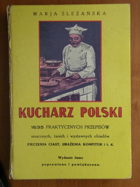 Kucharz Polski Ogromna Ksiazka Kucharska 1635 Przepisow
